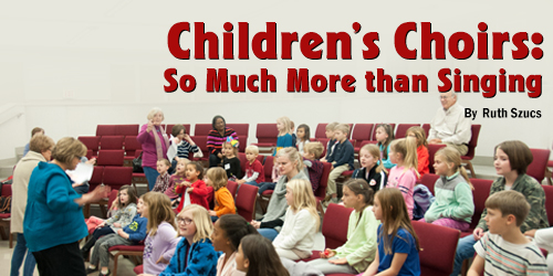 Children's Choirs: So Much More than Singing